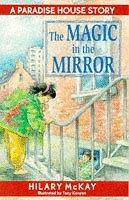 Cover of: The Magic in the Mirror (Paradise House)