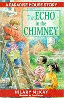 Cover of: The Echo in the Chimney (Paradise House)
