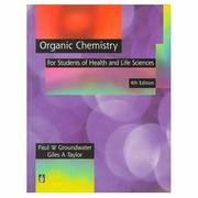 Cover of: Organic Chemistry for Students of Health and Life Sciences