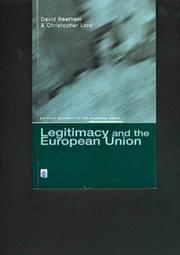 Cover of: Legitimacy and the Eu (Political Dynamics of the European Union)