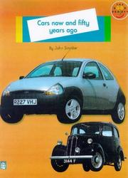 Cover of: Cars Now and Fifty Years Ago (Longman Book Project)