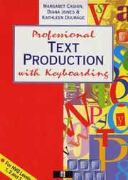 Cover of: Professional Text Production with Keyboarding