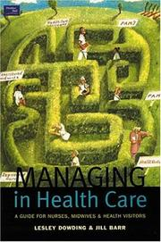 Cover of: Managing in Health Care