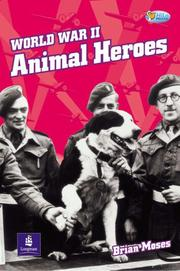 Cover of: World War Two Animal Heroes (Pelican Hi Lo Readers)