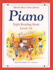 Cover of: Alfred's Basic Piano Course, Sight Reading Book 1a (Alfred's Basic Piano Library)