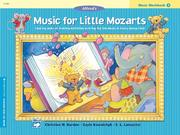Cover of: Alfred's Music for Little Mozarts, Music Workbook 3 (Music for Little Mozarts)
