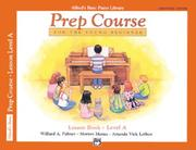 Cover of: Alfred's Basic Piano Prep Course, Lesson Book a (Alfred's Basic Piano Library)