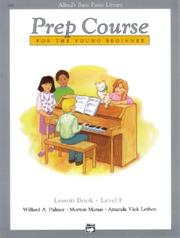 Cover of: Alfred's Basic Piano Prep Course For the Young Beginner
