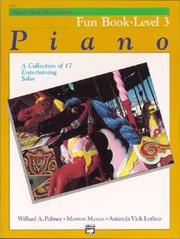 Cover of: Alfred's Basic Piano Course, Fun Book 3 (Alfred's Basic Piano Library)