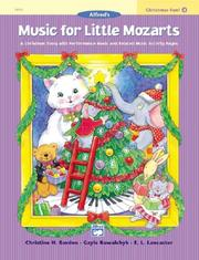 Cover of: Music for Little Mozarts Christmas Fun (Music for Little Mozarts)