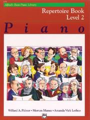 Cover of: Alfred's Basic Piano Course, Repertoire Book 2 (Alfred's Basic Piano Library)