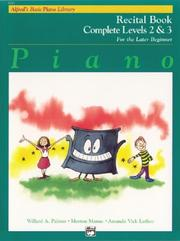 Cover of: Alfred's Basic Piano Course, Recital Book Complete 2 & 3 (Alfred's Basic Piano Library)