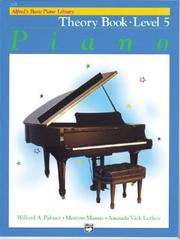 Cover of: Alfred's Basic Piano Course, Theory Book 5 (Alfred's Basic Piano Library)