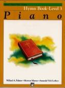 Cover of: Alfred's Basic Piano Course, Hymn Book 3 (Alfred's Basic Piano Library)
