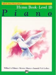 Cover of: Alfred's Basic Piano Course, Hymn Book 1b (Alfred's Basic Piano Library)