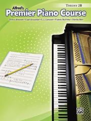Cover of: Premier Piano Course, Theory Book 2b (Premier Piano Course)