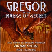 Cover of: Gregor and the Marks of Secret (Underland Chronicles, #4 Audio))