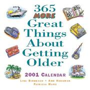 Cover of: 365 More Great Things About Getting Older