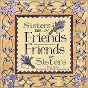Cover of: Sisters As Friends Friends As Sisters