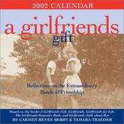 Cover of: A Girlfriends Gift 2002 Day-To-Day Calendar