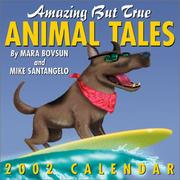 Cover of: Amazing But True Animal Tales 2002 Day-To-Day Calendar