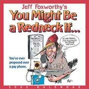 Cover of: Jeff Foxworthy's You Might Be a Redneck If 2003 Block Calendar