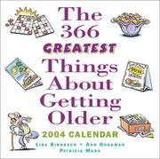 Cover of: The 366 Greatest Things About Getting Older