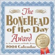 Cover of: Bonehead Of The Day Award 2004 Day-To-Day Calendar