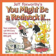 Cover of: Jeff Foxworthy's You Might Be A Redneck If... 2004 Day-To-Day Calendar