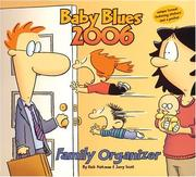 Cover of: Baby Blues Family Organizer: 2006 Wall Calendar