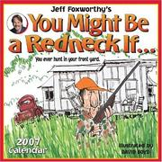 Cover of: Jeff Foxworthy's You Might Be a Redneck If... 2007 Wall Calendar