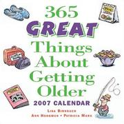 Cover of: 365 Great Things About Getting Older 2007 Day-to-Day Calendar