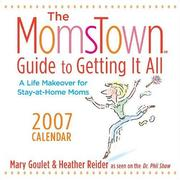 Cover of: The MomsTown Guide to Getting It All 2007 Day-to-Day Calendar