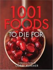 Cover of: 1,001 Foods To Die For