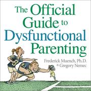 Cover of: The Official Guide to Dysfunctional Parenting