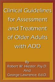 Cover of: Clinical Guidelines for Assesment and Treatment of Older Adults with ADD