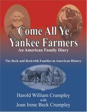 Cover of: Come All Ye Yankee Farmers