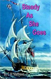 Cover of: Steady As She Goes