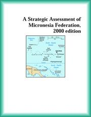 Cover of: A Strategic Assessment of Micronesia Federation, 2000 edition (Strategic Planning Series)