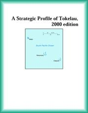 Cover of: A Strategic Profile of Tokelau, 2000 edition (Strategic Planning Series)
