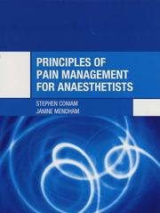 Cover of: Principles of Pain Management for Anaesthetists (Hodder Arnold Publication)