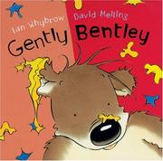 Cover of: Gently Bentley