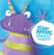 Cover of: Cheeky Monster ((Not So) Scary Monsters)