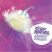 Cover of: Bouncy Monster ((Not So) Scary Monsters)