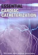 Cover of: Essential Cardiac Catheterization