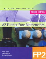 Cover of: MEI A2 Further Pure Mathematics (MEI Structured Mathematics (A+AS Level))