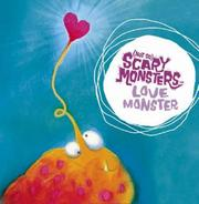 Cover of: Love Monster ((Not So) Scary Monsters)