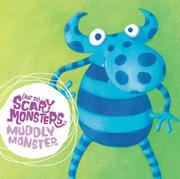 Cover of: Muddly Monster ((Not So) Scary Monsters)