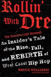 Cover of: Rollin' with Dre: The Unauthorized Account