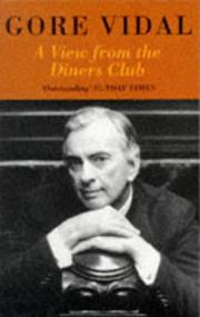 Cover of: A view from the Diners Club: essays 1987-1991